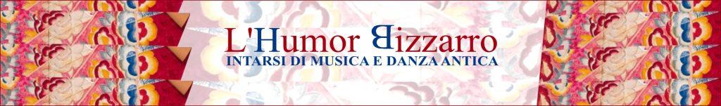 Registration L'Humor Bizzarro 2018 Early Music Early Dance