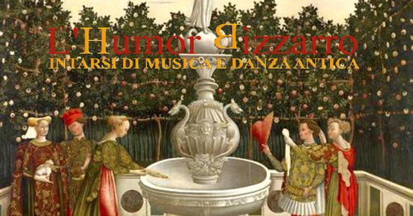 Humor Bizzarro musica antica danza storica workshop